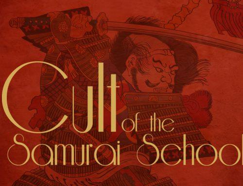 Cult of the Samurai School